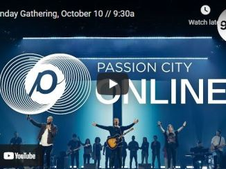 Sunday Live Service For October 10 2021 At Passion City Church