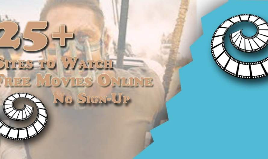 25+ Sites to Watch Free Movies Online – No Sign-Up