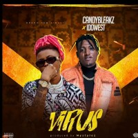 MUSIC: Candy Bleakz Ft. Idowest – Virus