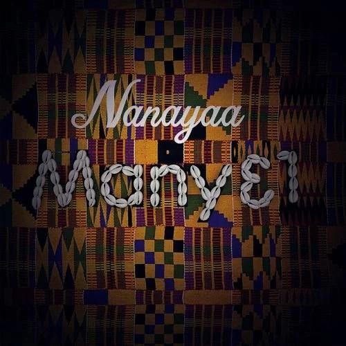 NanaYaa - Pain + I Go Dey Mp3
