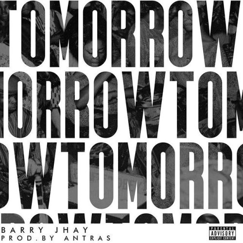 Barry Jhay - Tomorrow (prod. by Antras) Mp3