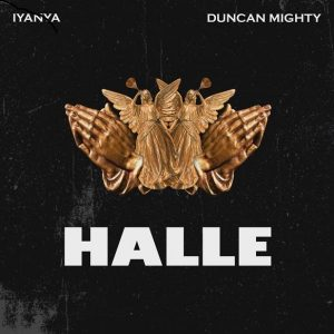Iyanya ft. Duncan Mighty - Halle Mp3 Audio