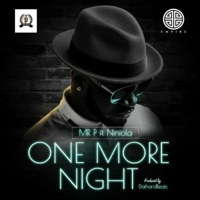 Mr P ft. Niniola - One More Night Psquare Peter okoye Mp3 Audio Download