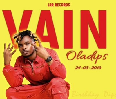 OlaDips - Vain Mp3 Audio Download
