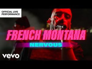 VIDEO: French Montana - Nervous Mp4