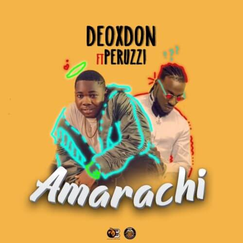 DOWNLOAD Deoxdon ft  Peruzzi - Amarachi | VIDEO - NaijaRemix