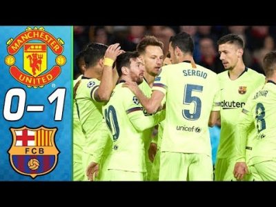 VIDEO: Barcelona Vs Manchester United 1-0 UCL 2019 Quarter Finals Goals Highlights Mp4 Download