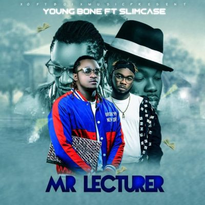 YoungBone Ft. Slimcase - Mr Lecturer Mp3 Audio Download