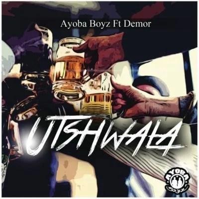 Ayoba Boys ft. Demor - Utshwala Mp3 Audio Download