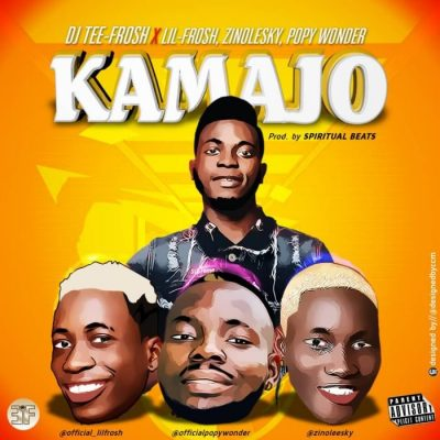 DJ Teefrosh Ft. Zinoleesky x Lil Frosh & Popy Wonder - Kamajo Mp3 Audio Download