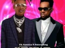 Fik Fameica ft. Patoranking - Omu Bwati 4 Download