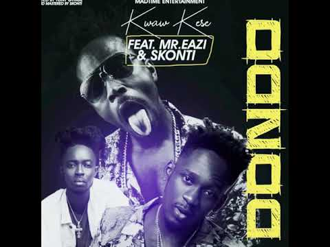 Kwaw Kese ft. Mr Eazi & Skonti - Dondo (Gee Mix) Mp3 Audio Download