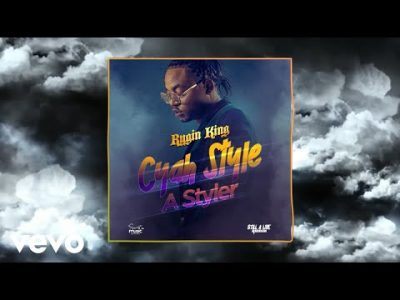 Rygin King - Cyah Style A Styler Mp3 audio Download