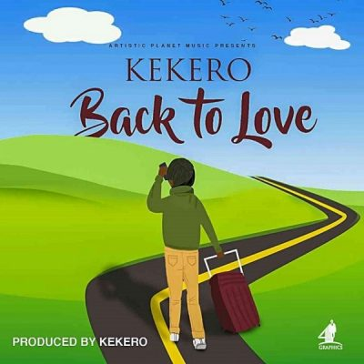 Kekero - Back To Love Mp3 Audio Download