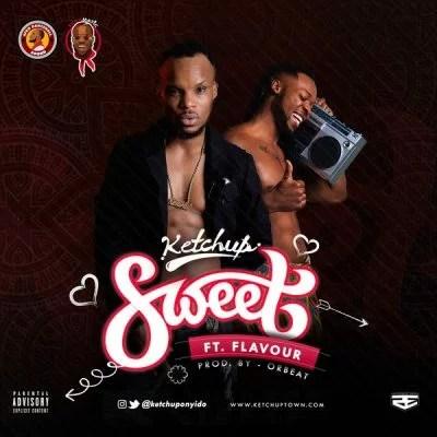 DOWNLOAD: Ketchup ft  Flavour - Sweet - NaijaRemix