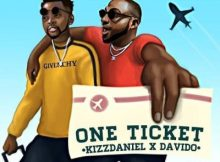 Kizz Daniel Ft. Davido - One Ticket (Audio + Video) 4 Download