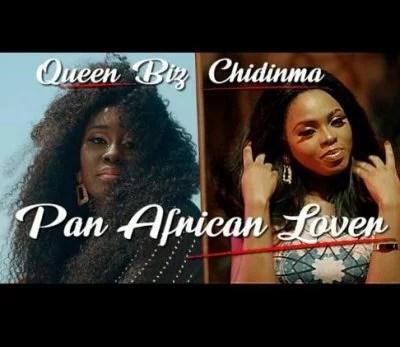 Queen Biz ft. Chidinma - Pan African Lover (Audio + Video) Mp3 Mp4 Download