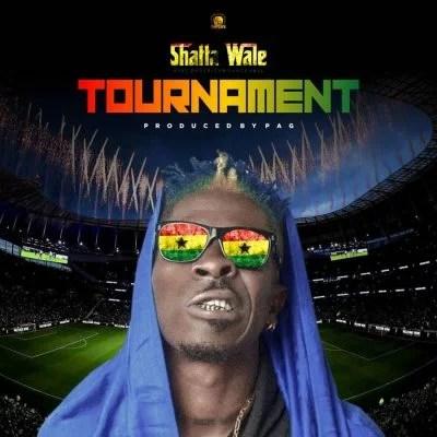 Shatta Wale - Tournament (Prod. Paq) Mp3 Audio Download