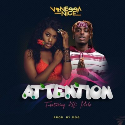 Vanessa Nice ft. Kofi Mole - Attention Mp3 Audio Download