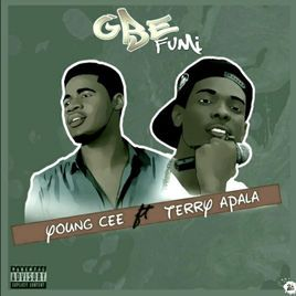 YoungCee Ft. Terry Apala - Gbefumi Mp3 AudIo Download