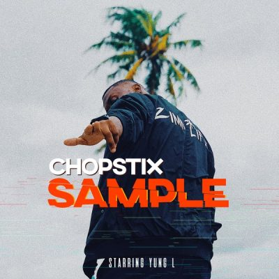 Chopstix Ft. Yung L - Sample Mp3 Audio Download