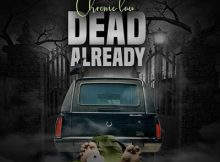 Chronic Law - Dead Already 18 Download