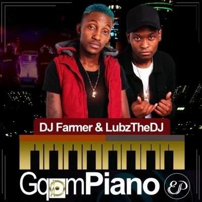 DJ Farmer Ft. Lubz the DJ - Udlala Kamnandi Mp3 Audio Download