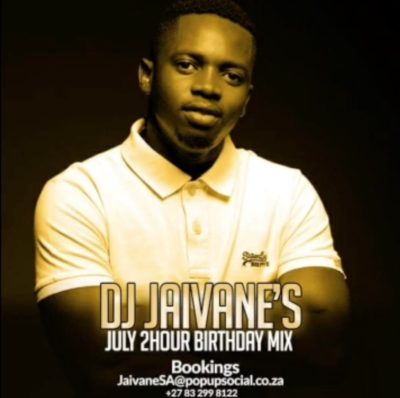 DJ Jaivane - July Birthday Month 2019 (2 Hour Live Mix) Mp3 Zip Audio Free Download