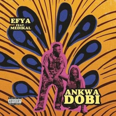Efya Ft. Medikal - Ankwadobi Mp3 Audio Download