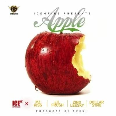 ICE K (ArtQuake) ft. Mz Kiss, Lil Frosh, Zinoleesky & Dollarsyno - Apple Mp3 Audio Download