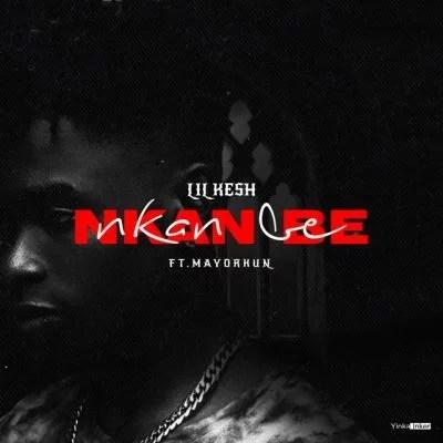 Lil Kesh - Nkan Be Ft. Mayorkun Mp3 Audio Download