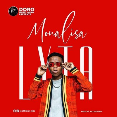 Lyta - Monalisa (Prod. By Killertunes) Mp3 Audio Download