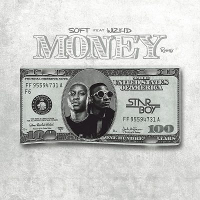 Soft Ft. Wizkid - Money (Remix) Mp3 Audio Download