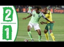 VIDEO: Nigeria Vs South Africa 2-1 AFCON 2019 Goals Highlight - Africa Cup of Nations 17 Download