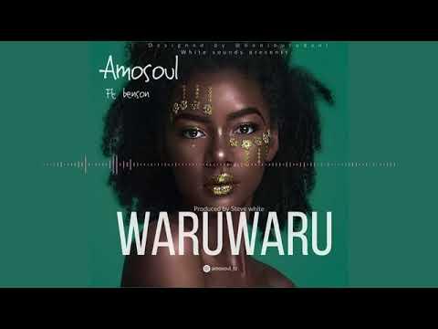 Amosoul Ft. Benson - WARUWARU Mp3 Audio Download