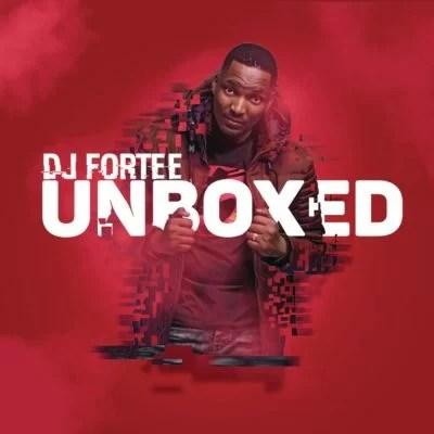 DJ Fortee - Unboxed Ft. Hadassah Mp3 Audio Download