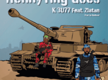 K 3U77 (K Buzz) Ft. Zlatan - HennyTing Goes 6 Download