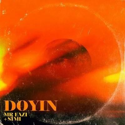 Mr Eazi - Doyin Ft. Simi Mp3 Audio Download