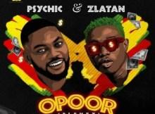 Psychic Ft. Zlatan - Opoor (Plenty) 19 Download