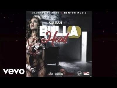 Squash - Bulla Head Mp3 Audio Download