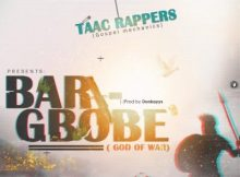 TAAC Rappers - Barigbobe 15 Download
