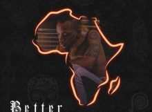 Tekno - Better (Hope For Africa) 11 Download