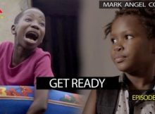 VIDEO: Mark Angel Comedy - GET READY (Episode 220) 7 Download