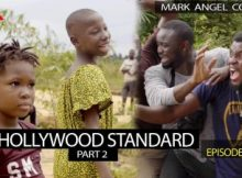 VIDEO: Mark Angel Comedy - HOLLYWOOD STANDARD Part 2 (Episode 221) 20 Download