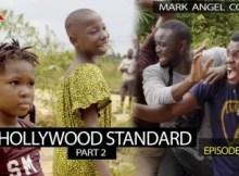 VIDEO: Mark Angel Comedy - HOLLYWOOD STANDARD Part 2 (Episode 221) 6 Download