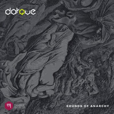 Darque - Sounds of Anarchy (Original Mix) Mp3 Audio Download