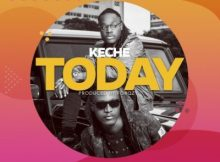 Keche - Today (Prod. Forqzy Beatz) 20 Download