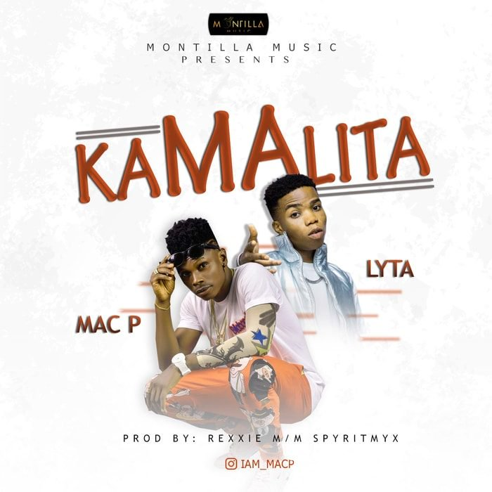 Mac P Ft. Lyta - Kamalita Mp3 Audio Download