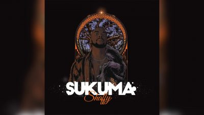 Shaffy - Sukuma Mp3 Audio Download