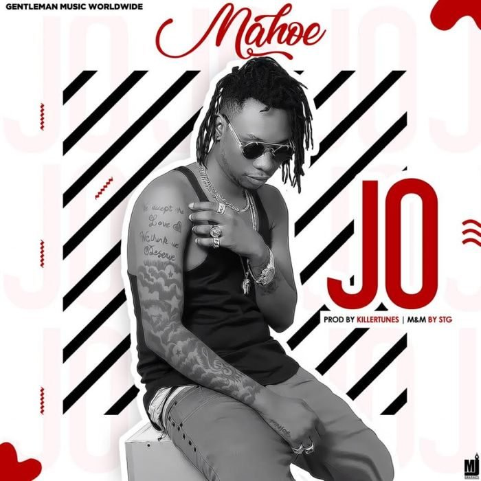 Mahoe - Jo (Prod. by Killertunes) Mp3 Audio Download